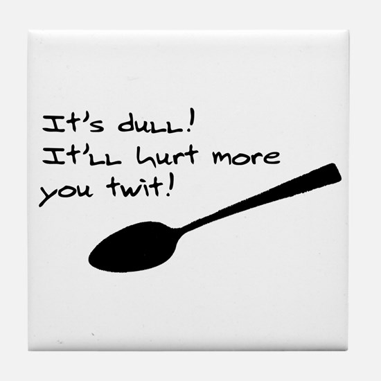 Dull Spoons Tile Coaster