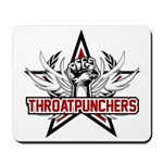 ThroatPunchers Mousepad