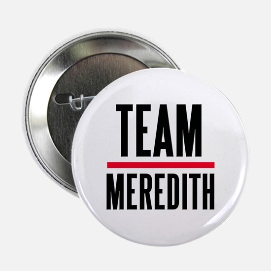 "Team Meredith Grey's Anatomy 2.25"" Button"