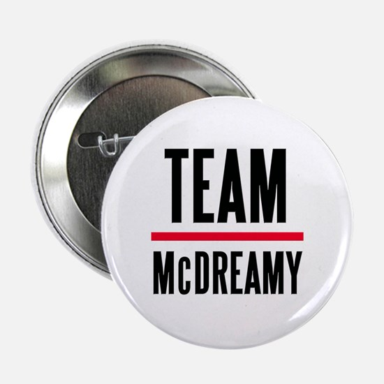 "Team McDreamy Grey's Anatomy 2.25"" Button"