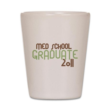 Med School Graduate 2011 (Retro Green) Shot Glass