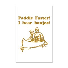 Paddle Faster! Style A Posters