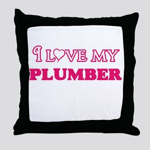 I love my Plumber Throw Pillow