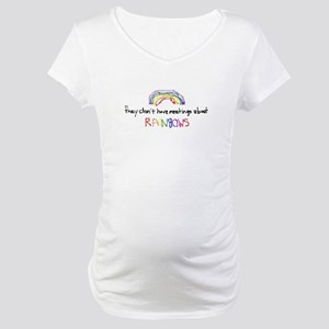 Meetings About Rainbows Maternity T-Shirt
