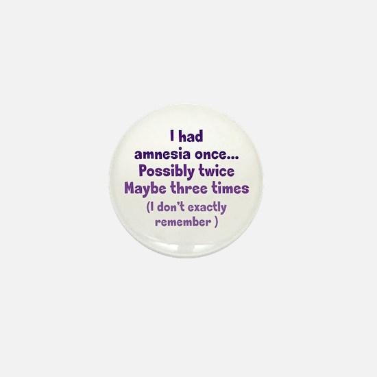 Having Amnesia Mini Button