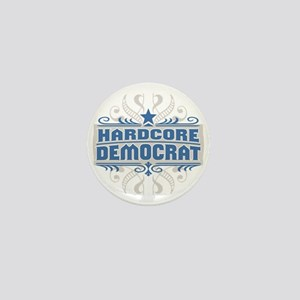 Hardcore Democrat Mini Button