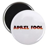 APRIL FOOL'S DAY JOKE Magnet