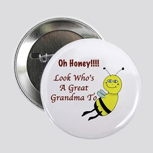 "Honey Great Grandma To Bee 2.25"" Button"
