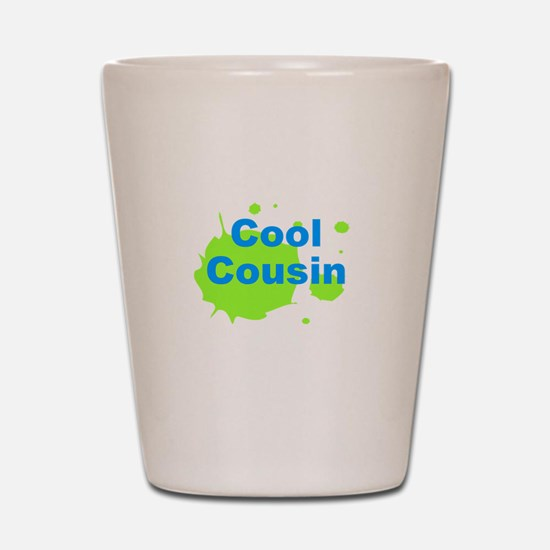 Cool Cousin Shot Glass
