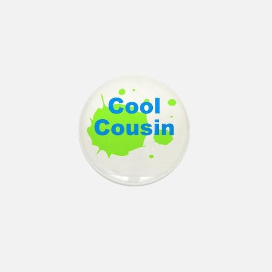 Cool Cousin Mini Button