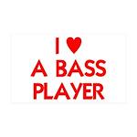 I LOVE A BASS PLAYER 38.5 x 24.5 Wall Peel
