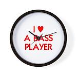 I LOVE A BASS PLAYER Wall Clock