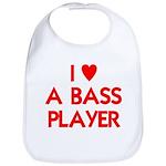 I LOVE A BASS PLAYER Bib