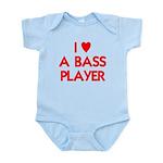 I LOVE A BASS PLAYER Infant Bodysuit