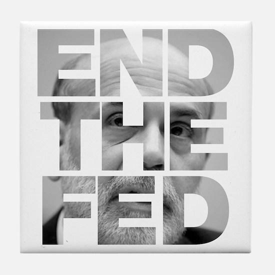 End the Fed Bernanke Tile Coaster