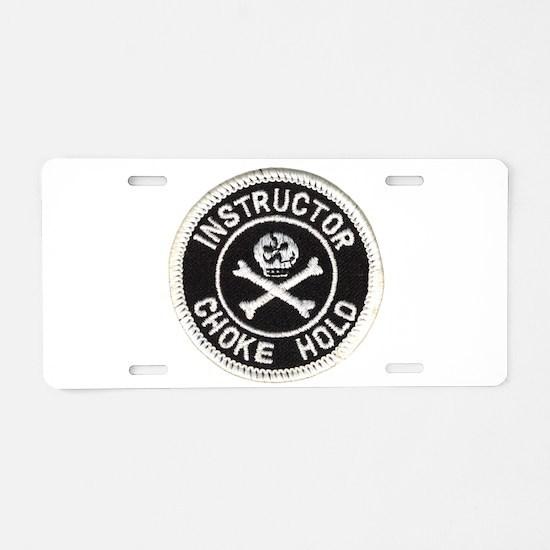 Choke Hold Instructor Aluminum License Plate