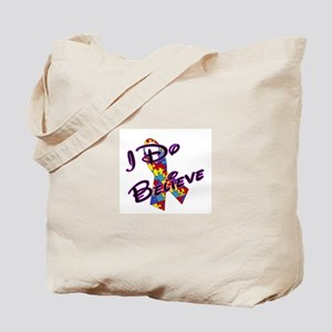 Autism I Do Believe Tote Bag