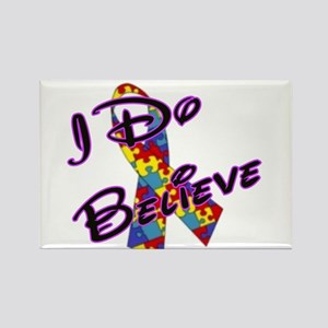 Autism I Do Believe Rectangle Magnet