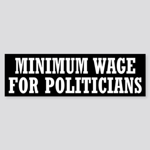 Minimum Wage Sticker (Bumper)