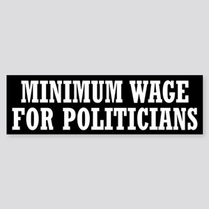 Minimum Wage Sticker (Bumper)
