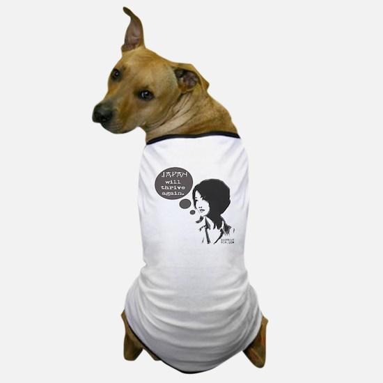 JAPAN WILL THRIVE AGAIN Dog T-Shirt
