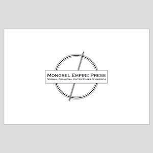 Mongrel Empire Press Large Poster
