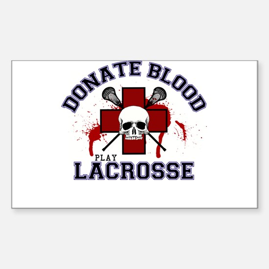 Donate Blood Play Lacrosse Sticker (Rectangle)