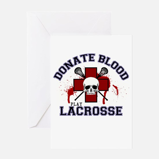 Donate Blood Play Lacrosse Greeting Card