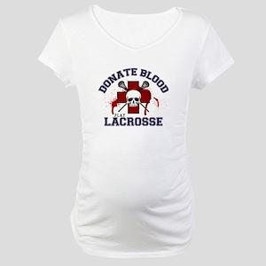 Donate Blood Play Lacrosse Maternity T-Shirt