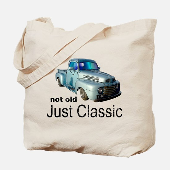 Not Old Just Classic Tote Bag