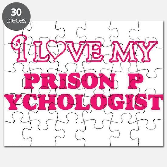 I love my Prison Psychologist Puzzle