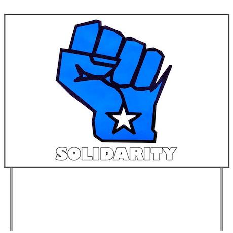 Solidarity Fist Yard Sign