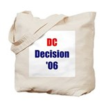 DC Decision '06 Tote Bag