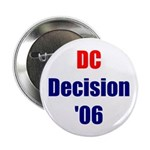 DC Decision '06 Button