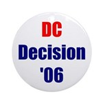 DC Decision '06 Ornament (Round)