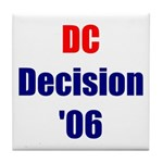 DC Decision '06 Tile Coaster