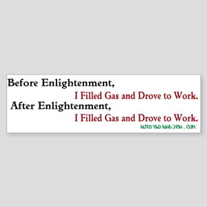 Before Enlightenment, I Filled Gas & Drove to