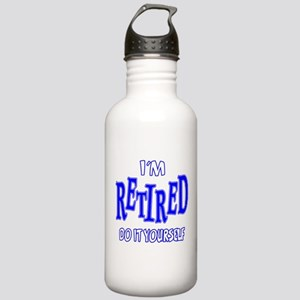 I'M RETIRED, Do It Yourself Stainless Water Bottle