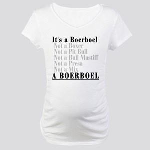 It's a Boerboel Maternity T-Shirt