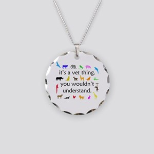 It's A Vet Thing Necklace Circle Charm