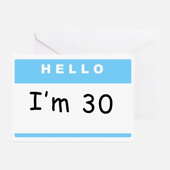 I'm 30 - Greeting Cards (Pk of 10)