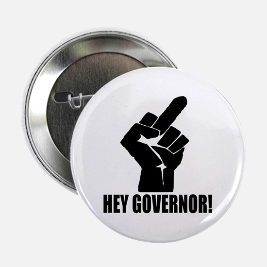 "Hey Governor! 2.25"" Button"
