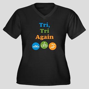 tri, tri again Women's Plus Size V-Neck Dark T-Shi