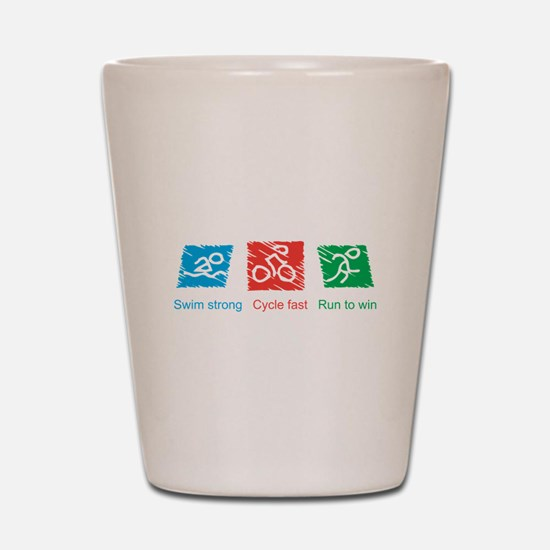 Swim Strong, Cycle Fast, Run to Win Shot Glass