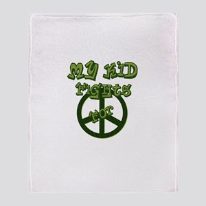 My Kid Fights For Peace Throw Blanket