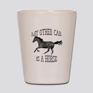 My Other Car Is A Horse Shot Glass