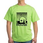 Get in the House Music Green T-Shirt