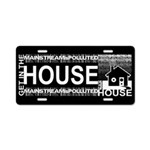 Get in the House Music Aluminum License Plate