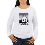 Get in the House Music Women's Long Sleeve T-Shirt