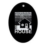 Get in the House Music Ornament (Oval)